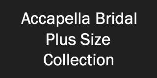 Accapella Bridal Plus Size Collection