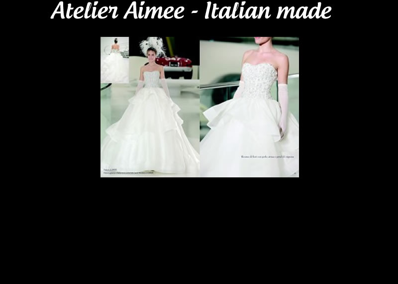 Atelier Aimee | Quality Italian Made Wedding Gowns
