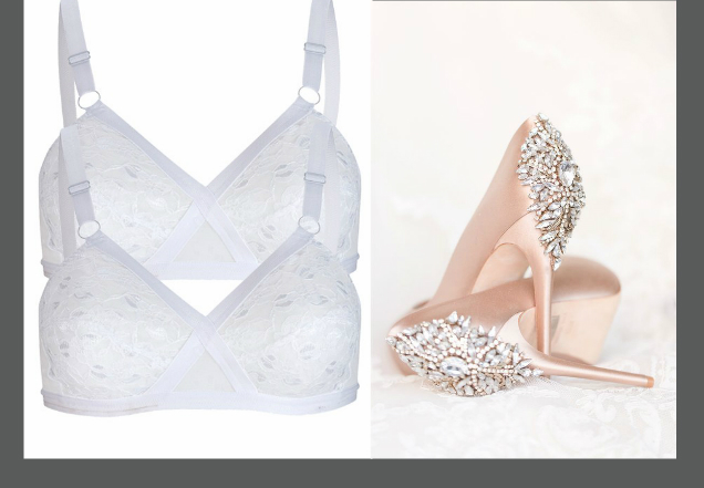 Don't forget to bring your wedding shoes and your wedding bra