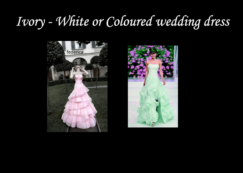 Ivory - White or Coloured wedding dress